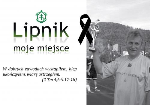Smutny to czas dla Lipnika - Żegnamy Pana Romana Kubicę